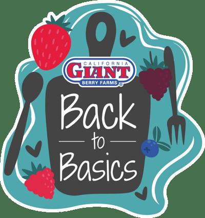 Back to Basics - California Giant Berry Farms
