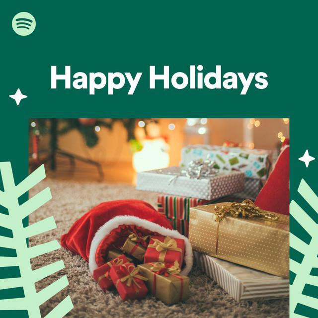 Spotify happy holidays playlist